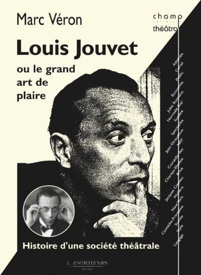 « Louis Jouvet ou le Grand Art de plaire »