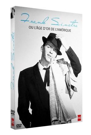 « Frank Sinatra ou l'Âge d'or de l'Amérique »