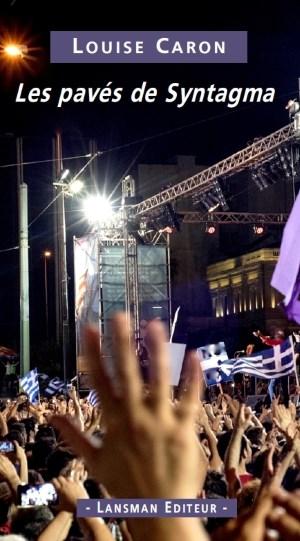 les pavés de Syntagma
