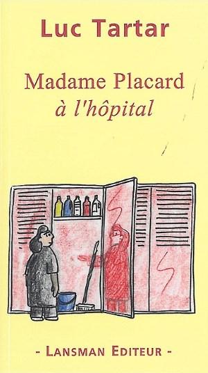 madame-placard-a-lhopital