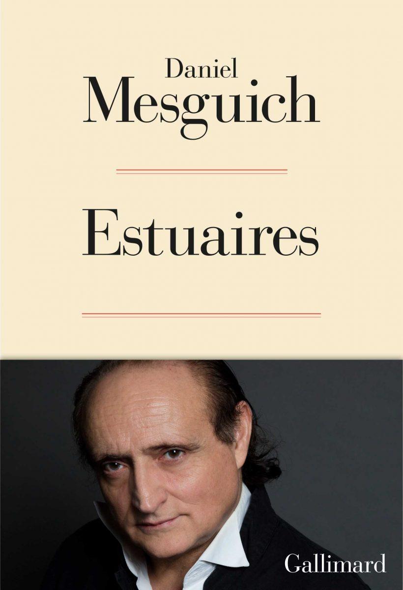 Estuaires de Daniel Mesguich, Gallimard