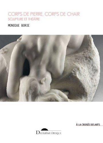 Corps-de-pierre-corps-de-chair-sculpture-théâtre-Monique-Borie-Deuxième-époque