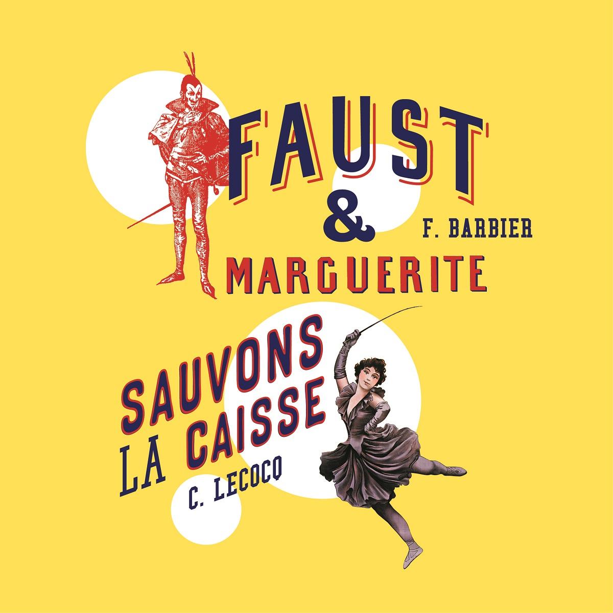 « Sauvons la caisse » et « Faust et Marguerite » © DA