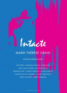 « Intacte »