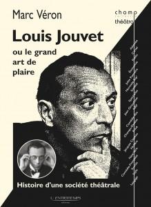 « Louis Jouvet ou le Grand Art de plaire »