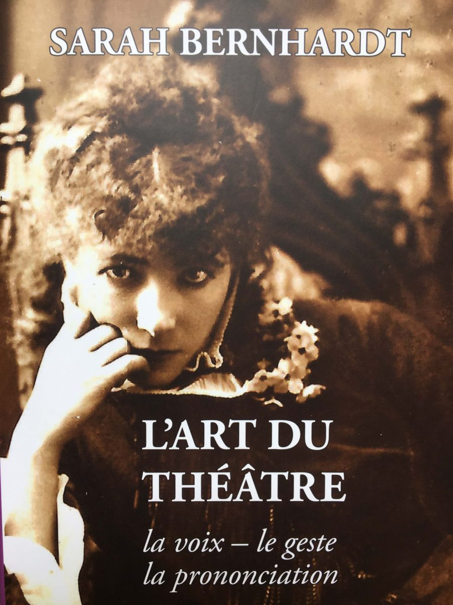 L'art du théâtre. La voix, le geste, la prononciation, Sarah Bernhardt, La Coopérative